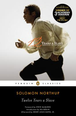 Twelve Years a Slave By Northup, Solomon/ Berlin, Ira (INT)/ Gates, Henry Louis (EDT)