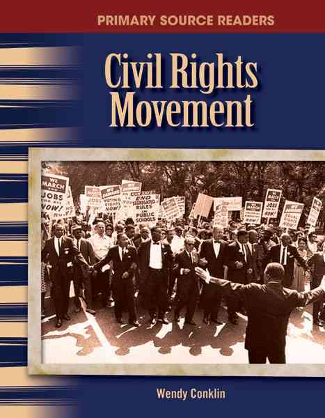 The Civil Rights Movement By Conklin, Wendy