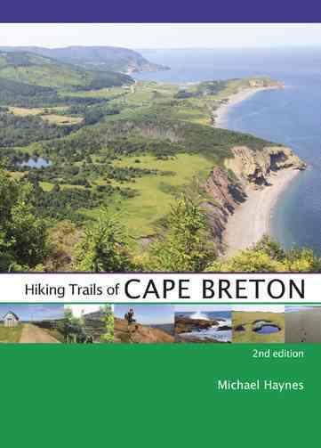 Hiking Trails of Cape Breton By Haynes, Michael