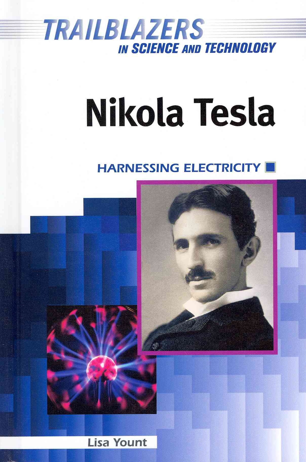 Nikola Tesla By Yount, Lisa